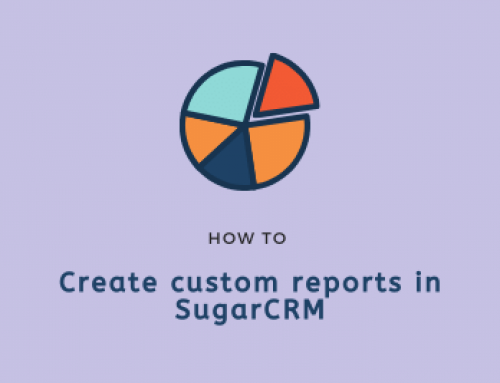 How to create custom reports in SugarCRM 9.0 (with example)